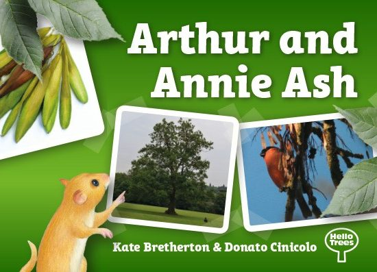 Hello Trees, Ash Tree, Books about trees, Kate Bretherton