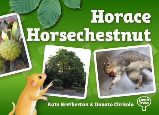 Horace Horsechestnut, Horsechestnut tree, books about trees, tree books for children, Hello Trees, Kate Bretherton