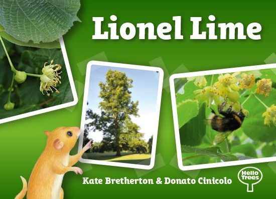 Lionel Lime, Hello Trees, Lime Trees, Tree books for children, books about trees, Kate Bretherton, British Lime Trees