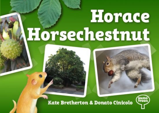 Horace Horsechestnut, Horsechestnut tree, books about trees, tree books for children, Hello Trees, Kate Bretherton